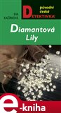 Diamantov&#225; Lily - oblka