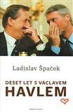 Deset let s Václavem Havlem - obálka