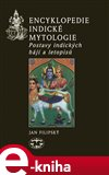 Encyklopedie indické mytologie (Postavy indických bájí a letopisů) - obálka