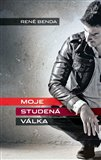 Moje studen&#225; v&#225;lka (kniha, broovan&#225;) - oblka