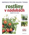 Rostliny v n&#225;dob&#225;ch