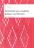 Archaické jevy tradiční kultury na Moravě - obálka