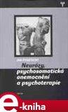 Neurózy, psychosomatická onemocnění a psychoterapie - obálka