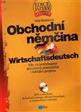 Obchodní němčina (Vše, co potřebujete pro rozvoj  písemného i ústního projevu) - obálka