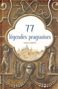 77 légendes praguoises