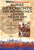 Kurze Geschichte der böhmischen Länder bis zum Jahr 2004 - obálka