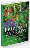Obálka knihy Přírodní zahrady