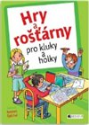 Obálka knihy Hry a rošťárny pro kluky a holky