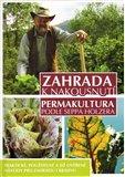 Zahrada k nakousnutí - Permakultura podle Seppa Holzera - obálka