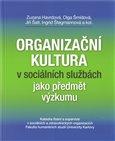 Organizační kultura v sociálních službách jako předmět výzkumu - obálka