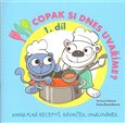 Copak si dnes uvaříme? 1.díl (Kniha plná receptů, básniček, omalovánek) - obálka