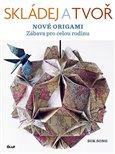 Skládej a tvoř nové origami - obálka