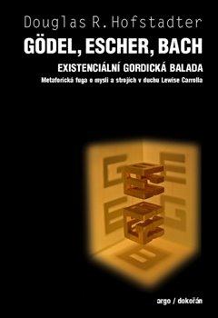 Obálka titulu Gödel, Escher, Bach