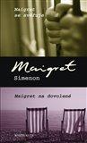 Maigret se svěřuje, Maigret na dovolené - obálka