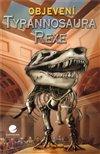 Obálka knihy Objevení Tyrannosaura rexe
