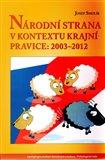 Národní strana v kontextu krajní pravice: 2003 - 2012 (2003-2012) - obálka