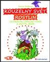 Obálka knihy Kouzelný svět rostlin