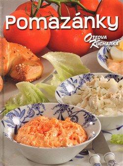 Pomazánky. Ottova kuchařka - Jaroslav Vašák