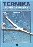 Termika (Vyšší škola plachtění. Učebnice pro piloty kluzáků, paragliderů, závěsných kluzáků nebo bezmotoroých modelů.) - obálka