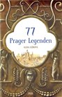 77 Prager Legenden