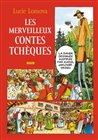 Les Merveilleux contes Tch&#233;ques