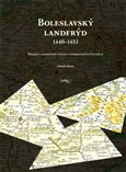 Boleslavský landfrýd 1440-1453 (Krajský landfrýdní spolek v pohusitských Čechách) - obálka