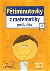 Ptiminutovky z matematiky pro 3. t&#237;du