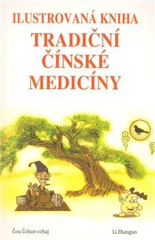 Obálka titulu Ilustrovaná kniha tradiční čínské medicíny