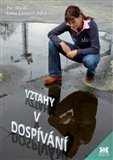 Vztahy v dosp&#237;v&#225;n&#237; - oblka