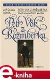 Petr Vok z Rožmberka (Život renesančního kavalíra) - obálka