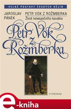 Obálka titulu Petr Vok z Rožmberka