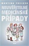 Neuvěřitelné medicínské případy - obálka