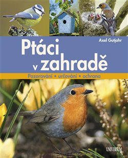Ptáci v zahradě - Alex Gutjahr
