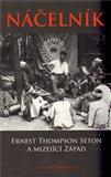 Náčelník (Ernest Thompson Seton a mizející Západ) - obálka