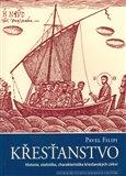 Křesťanstvo (Historie, statistika, charakteristika křesťanských církví) - obálka