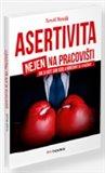 Asertivita nejen na pracovišti (Jak si vážit sám sebe a nenechat se využívat) - obálka
