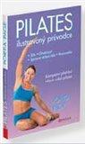 Pilates (Ilustrovaný průvodce) - obálka