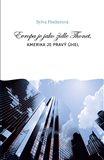 Evropa je jako židle Thonet, Amerika je pravý úhel (Kniha, vázaná) - obálka