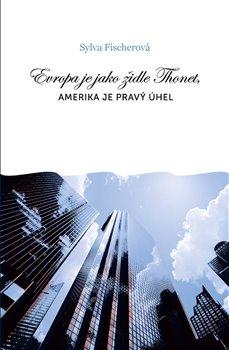 Obálka titulu Evropa je jako židle Thonet, Amerika je pravý úhel