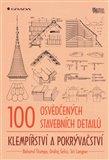 100 osvědčených stavebních detailů (Klempířství a pokrývačství) - obálka