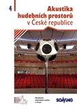 Akustika hudebních  prostorů 4. v České republice/ Acoustics of Music Spaces in the Czech Republic 4 - obálka