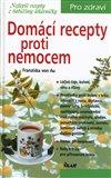 Domácí recepty proti nemocem - obálka