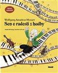 Sen o radosti z hudby (Příběh  o W.A. Mozartovi) - obálka