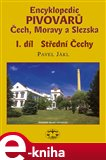 Encyklopedie pivovarů Čech, Moravy a Slezska, I. díl - Střední Čechy - obálka