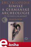 Encyklopedie římské a germánské archeologie v Čechách a na Moravě - obálka
