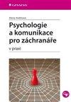 Obálka knihy Psychologie a komunikace pro záchranáře