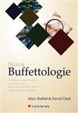 Nová Buffettologie (Osvědčené investiční techniky pro měnící se trhy, díky nimž se stal Warren Buffett světově proslulým investorem) - obálka
