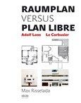 Raumplan versus Plan Libre (Adolf Loos  - Le Corbusier) - obálka