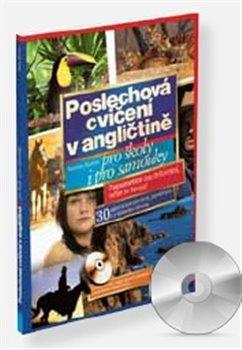 Poslechová cvičení v angličtině. Pro školy i pro samouky + CD mp3 - Martin Kučera