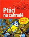 Pt&#225;ci na zahrad